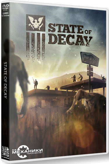 State of Decay [v 13.11.20.9422] (2013) PC